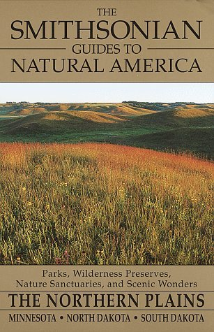 The Smithsonian Guides to Natural America by Lansing Shepard
