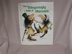 The Thingumajig Book of Manners by Irene Keller