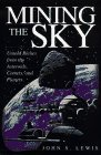 Mining The Sky by John S. Lewis