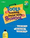 Tools for Teaching Social Skills in Schools: Lesson Plans, Activities, and Blended Teaching Techniques to Help Your Students Succeed [With CD]