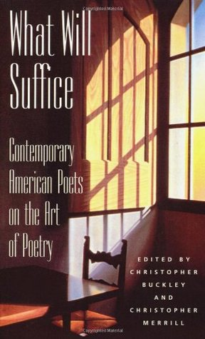 What Will Suffice by Christopher  Buckley