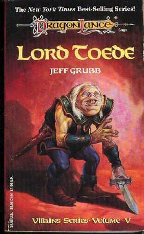 Lord Toede by Jeff Grubb