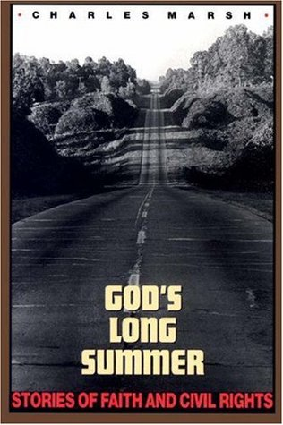God's Long Summer by Charles Marsh