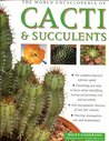 The World Encyclopedia of Cacti & Succulents