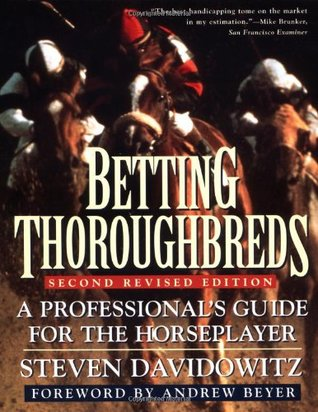 Betting Thoroughbreds by Steven Davidovitz