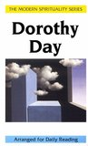 Dorothy Day: Selections from Her Writings (Modern Spirituality)