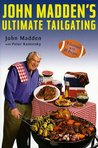 John Madden's Ultimate Tailgating