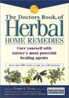 The Doctors Book of Herbal Home Remedies: Cure Yourself with Nature's Most Powerful Healing Agents