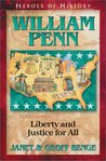 William Penn: Liberty and Justice for All