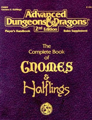 The Complete Book of Gnomes & Halflings by Douglas Niles