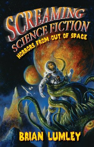 Screaming Science Fiction by Brian Lumley