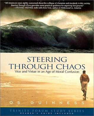 Steering Through Chaos by Os Guinness