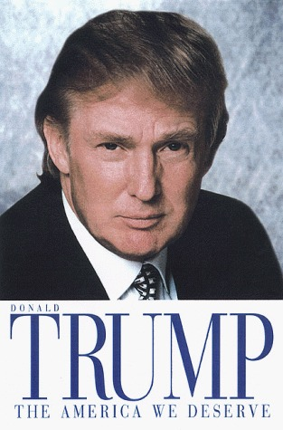 The America We Deserve by Donald J. Trump