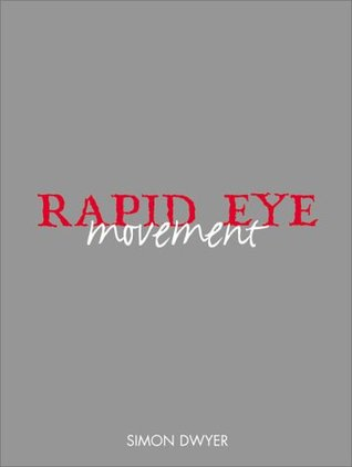Rapid Eye Movement: The Best of the Counter-Culture Journal