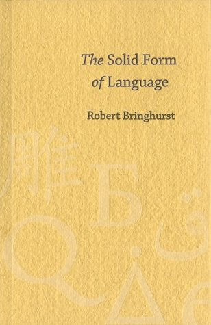 The solid form of language an essay on writing and meaning