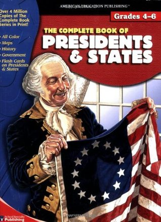 The Complete Book of Presidents & States (Complete Books)