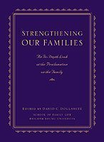 Strengthening Our Families by David C. Dollahite