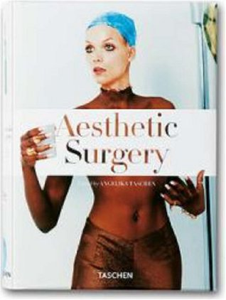 Aesthetic Surgery by Taschen