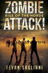 Zombie Attack: Rise of the Horde (Volume 1)