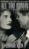 All Too Human the Love Story of Jack and Jackie Kennedy