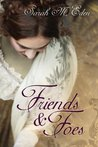 Friends and Foes (The Jonquil Brothers, #1)