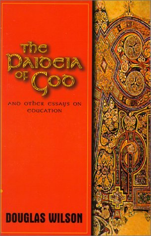 Paideia of God: & Other Essays on Education