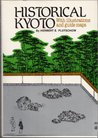 Historical Kyoto: With illustrations and guide maps