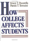How College Affects Students: Volume 1 - Findings and Insights from Twenty Years of Research