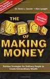 The ABCs of Making Money: Painless Strategies for Ordinary People to Create Extraordinary Wealth