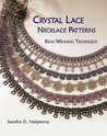 Crystal Lace Necklace Patterns, Bead Weaving Technique