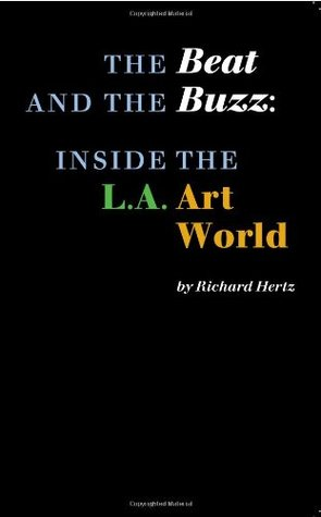 The Beat and the Buzz by Richard Hertz
