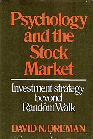Psychology and the Stock Market: Investment Strategy Beyond Random Walk
