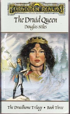 The Druid Queen by Douglas Niles
