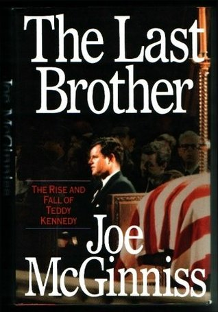 The Last Brother by Joe McGinniss
