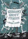 Grandpa's Ghost Stories: Story and Pictures