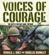 Voices of Courage: The Battle for Khe Sanh