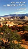 On and Off the Beaten Path: Hiking Routes Near St. George, Utah