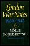 London War Notes, 1939-1945