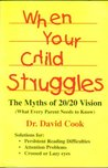 When Your Child Struggles: The Myths of 20/20 Vision