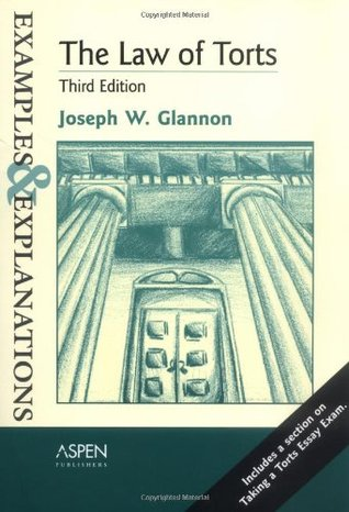 The Law of Torts by Joseph W. Glannon