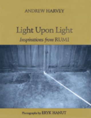 Light upon Light by Jalaluddin Rumi