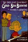 The Girls and Boys Book About Good and Bad Behavior