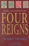 Four Reigns