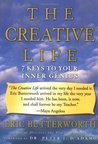 The Creative Life: 7 Keys to Your Inner Genius