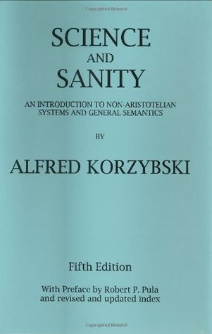 Science and Sanity by Alfred Korzybski