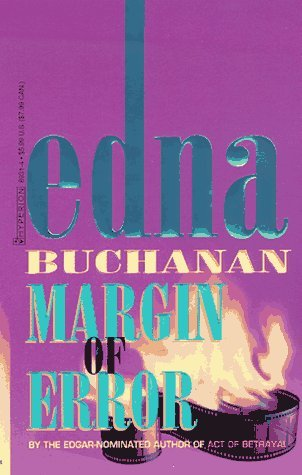 Margin of Error by Edna Buchanan