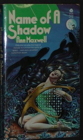 Name of a Shadow by Ann Maxwell