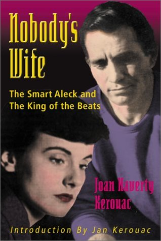 Nobody's Wife: The Smart Aleck and the King of Beats