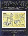 De Historia Et Veritate Unicornis/on the History   and Truth of the Unicorn