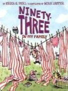 Ninety-Three in My Family by Erica S. Perl